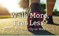 Walk More, Fret Less: