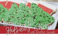 Baking Up Holiday Cheer