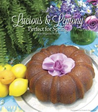 Lucious & Lemony: Perfect for Spring
