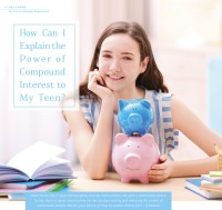 How Can I Explain the Power of Compound Interest to My Teen?