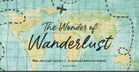 The Wonder of Wanderlust