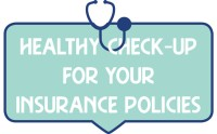 Healthy Check-up for Your Insurance Policies