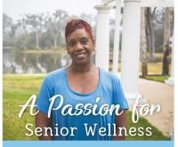 A Passion for Senior Wellness