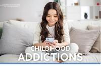 Parenting April 2021: Childhood Addictions